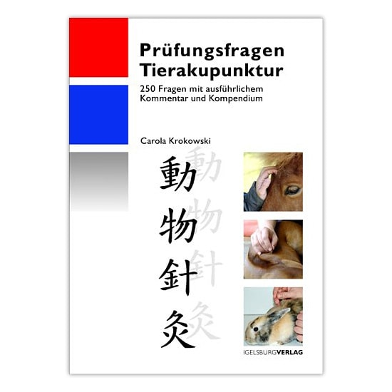 https://www.praxisdienst.nl/out/pictures/generated/product/1/800_800_100/igelsburg_verlag_pruefungsfragen_tierakupunktur_191240.jpg