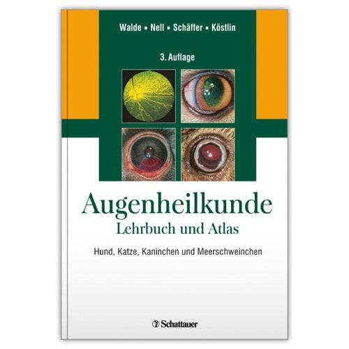 Augenheilkunde - Lehrbuch und Atlas