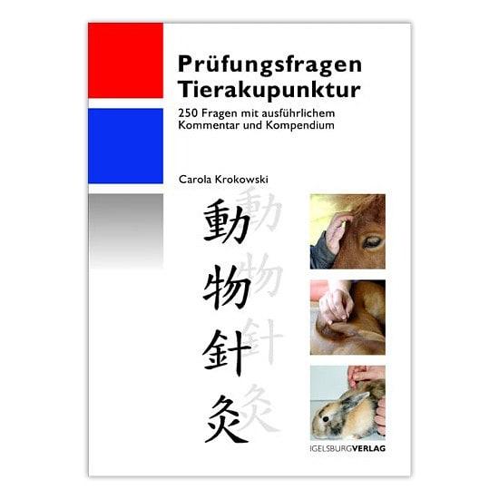 Prüfungsfragen Tierakupunktur