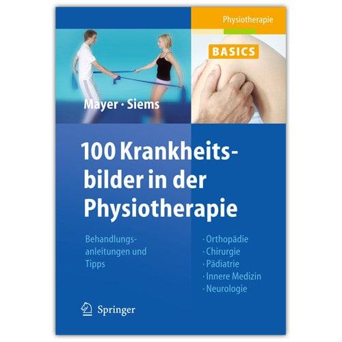 100 Krankheitsbilder in der Physiotherapie, Buch